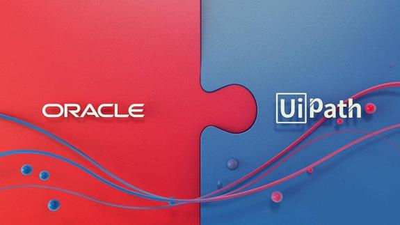 "UiPath与Oracle达成技术合作,为其云客户和一系列软件提供RPA服务"""