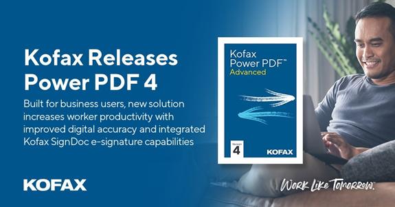 "Kofax发布Power PDF 4:内置RPA、流程编排、认知捕获等智能技术"""